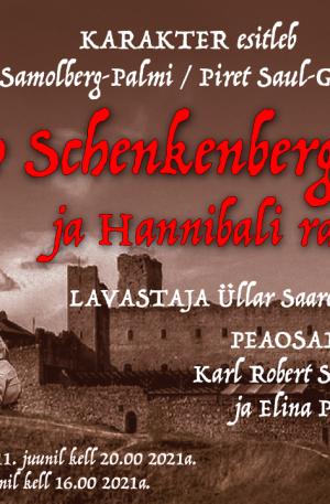 """""""Ivo Schenkenberg ja Hannibali rahvas""""/suur suvelavastus Rakvere Vallimäel 12. juuni 2021"""