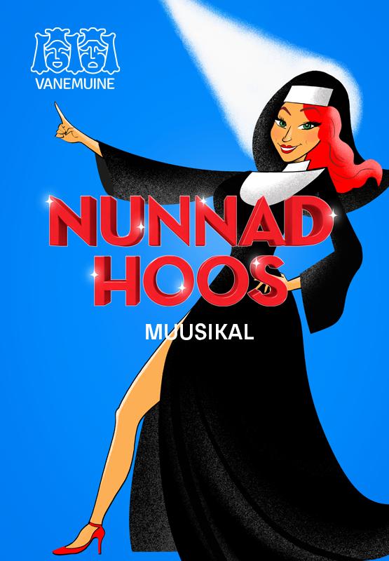 """Teatrireis Tartusse-muusikaline komöödia """"Nunnad hoos"""" 27.05.21-Lisaetendus!"""